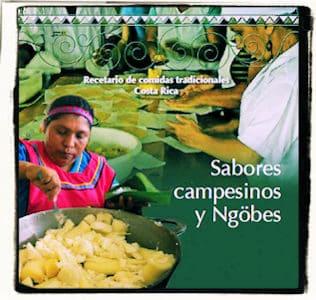 Recetario de sabores campesinos y Ngöbe